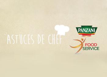 Panzani Food Service : Les Astuces de Chef